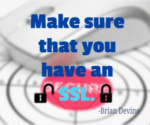 Make sure that you have an SSL