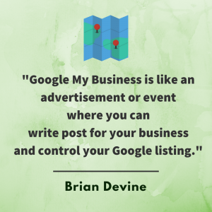 Google My Business is like an advertisement or event where you can write post for your business and control your Google listing that can last for 7 days.