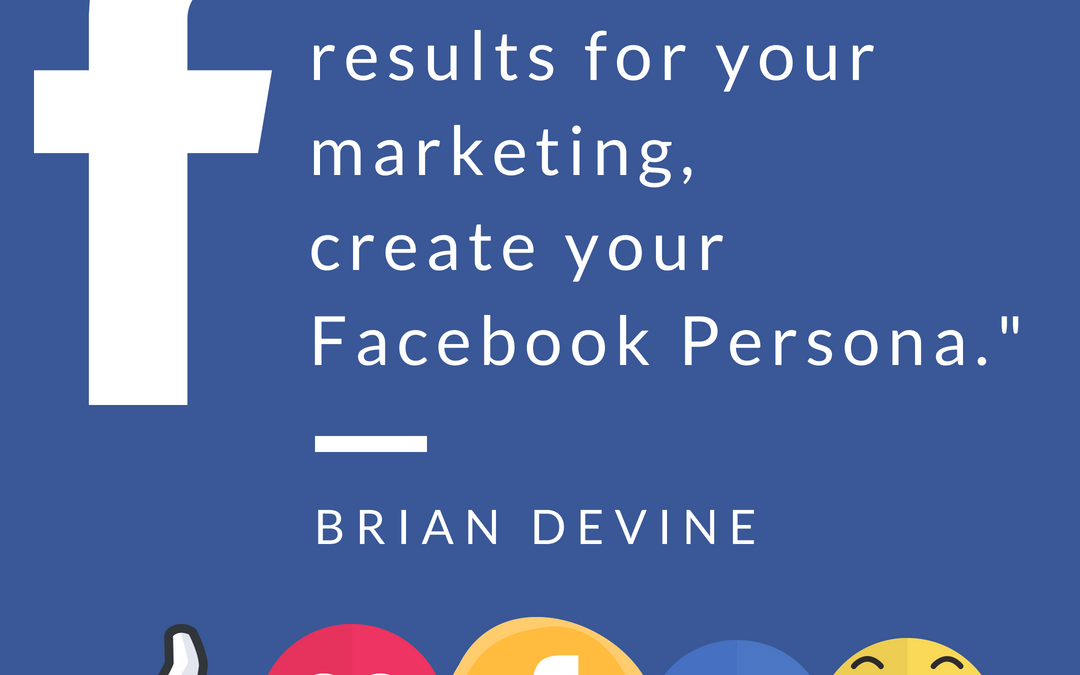 "Have you tried a ""persona"" in your practice Facebook Advertisting?"