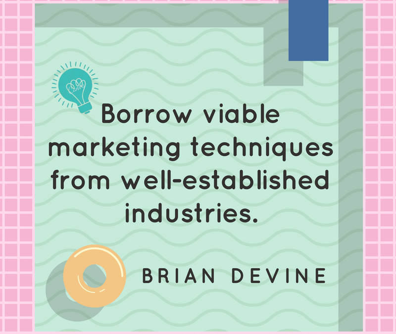 Practice Marketing: What Can You Steal From Other Industries?