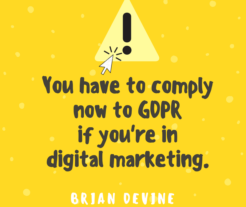 Practice Marketing: Are You GDPR Compliant? Do You Need To Be?