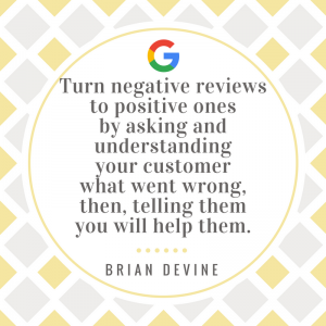Turn negative reviews to positive ones by asking and understanding your customer what went wrong, then, telling them you will help them.