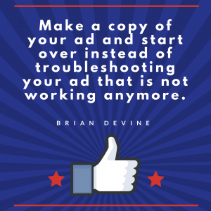 Make a copy of your ad and start over instead of troubleshooting your ad that is not working anymore.
